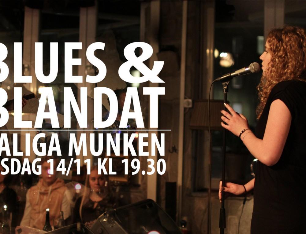 Blues & Blandat på Munken 14/11