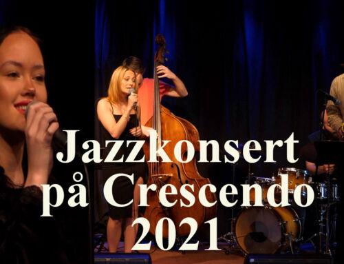 Jazzkonsert på Crescendo 2021